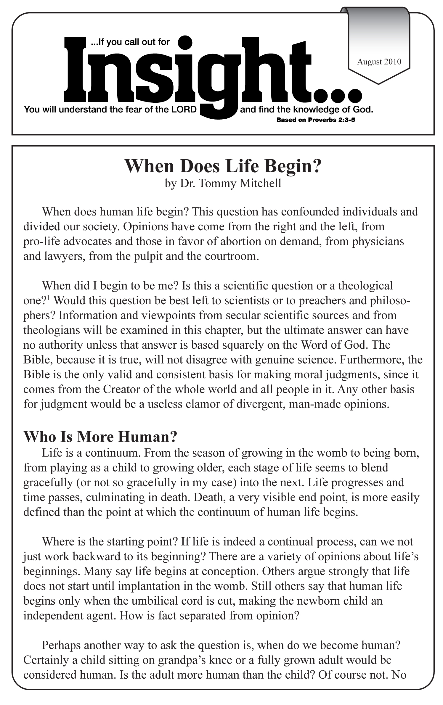when does life begin pro life essay When does human life begin this question has confounded individuals and divided our society opinions have come from the right and the left, from pro-life advocates and those in favor of abortion on demand, from physicians.